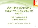 Bài giảng Lập trình mô phỏng robot và hệ cơ điện tử ME4291: Bài 1 - PGS. Phan Bùi Khôi, TS. Phan Mạnh Dần