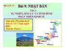 Bài giảng Nhật Bản (tiết 1) - Địa lý 11 - GV.Trần Thanh Nhàn