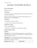 Giáo án bài Địa lí ngành thông tin liên lạc - Địa lý 10 - GV.Trần Thanh Nhàn