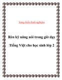 Sáng kiến kinh nghiệm: Rèn kỹ năng nói trong giờ dạy Tiếng Việt cho học sinh lớp 2