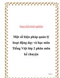 Sáng kiến kinh nghiệm: Một số biện pháp quản lý hoạt động dạy và học môn Tiếng Việt lớp 2 phân môn kể chuyện