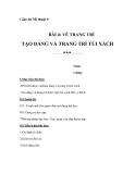 Giáo án bài 4: Tạo dáng và trang trí túi xách - Mỹ thuật 9 - GV.P.Xuân Mai