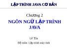Bài giảng lập trình Java cơ bản- Chương 2