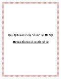 """Quy định mới về cấp """"sổ đỏ"""" tại Hà Nội -  Hướng dẫn làm sổ đỏ đất thổ cư"""