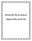 Hướng dẫn thủ tục đăng ký nhập hộ khẩu tại Hà Nội