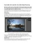 6 kỹ thuật chỉnh sửa ảnh số cơ bản bằng Photoshop