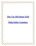Thủ Tục Hải Quan Xuất Nhập khẩu Container