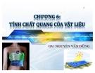 Bài giảng vật liệu (GV Nguyễn Văn Dũng) - Chương 6: Tính chất quang của vật liệu