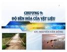 Bài giảng vật liệu (GV Nguyễn Văn Dũng) - Chương 9: Độ bền hóa của vật liệu