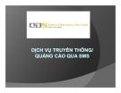 Dịch vụ truyền thông  / quảng cáo qua SMS