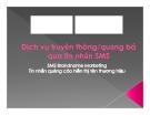 Dịch vụ truyền thông / quảng bá qua tin nhắn SMS