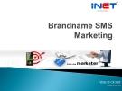 Bài giảng Brabdname SMS Marketing