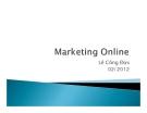 Bài giảng Marketing online - Lê Công Đức