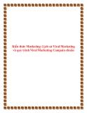 Kiến thức Marketing: Lịch sử Viral Marketing và quy trình Viral Marketing Campain chuẩn