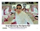 Viral Marketing Trường hợp The Same PSY