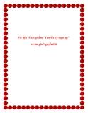 """Ngữ văn lớp 10: Tư liệu về tác phẩm """"Truyền kỳ mạn lục"""" và tác giả Nguyễn Dữ"""