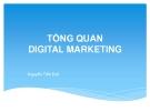 Bài giảng Tổng quan Digital Marketing - Nguyễn Tiến Đạt