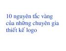 Bài giảng 10 nguyên tắc vàng của những chuyên gia thiết kế logo