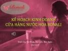Luận văn: Kế hoạch kinh doanh cửa hàng nước hoa Bonali