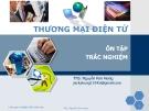 Tập trắc nghiệm môn Thương mại điện tử - Ths.Nguyễn Kim Hưng
