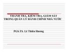 Thanh tra, kiểm tra, giám sát trong quản lý hành chính nhà nước - PGS.TS. Lê Thiên Hương