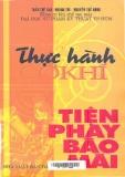 Thực hành cơ khí tiện, phay, bào, mài - Trần Thế San - Hoàng Trí - Nguyễn Thế Hùng