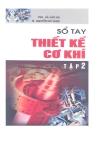 Sổ tay thiết kế cơ khí: Tập 2 - PGS. Trần Văn Vui, TS. Nguyễn Chỉ Sang
