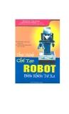 Thực hành chế tạo Robot điều khiển từ xa - NXB Đà Nẵng