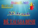 Bài 14 + 15: Vẽ tranh đề tài gia đình - Bài giảng điện tử Mỹ thuật 8 - GV.N.Trung Tín