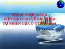 Bài giảng Địa lý 7 bài 50: Thực hành Viết báo cáo về đặc điểm tự nhiên của Ô-xtrây-li-a