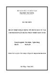 Tóm tắt luận văn thạc sĩ: Hoàn thiện hoạt động tín dụng đầu tư tại chi nhánh ngân hàng Phát triển Kon Tum
