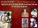 Bài giảng Một số tác giả và tác phẩm của Mỹ thuật VN - Mỹ thuật 7 - GV.Dương Hiếu Nghĩa