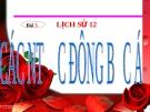 Bài giảng Lịch sử 12 bài 3:  Các nước Đông Bắc Á