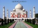 Bài giảng Lịch sử 11 bài 2:  Ấn Độ