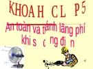 Slide bài An toàn và tránh lãng phí khi sử dụng điện - Khoa học 5 - GV.H.T.Minh