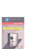 Giáo trình máy và thiết bị lạnh - KS. Đỗ Trọng Hiển