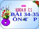 Slide bài 33- 34 Ôn tập kiễm tra học kỳ 1 - Khoa học 5 - GV.H.T.Minh