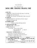 Giáo án bài Màu sắc trong trang trí - Mỹ thuật 6 - GV.N.Hồng Nhung