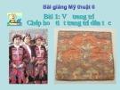 Bài giảng Chép họa tiết trang trí dân tộc - Mỹ thuật 6 - GV.N.Hồng Nhung