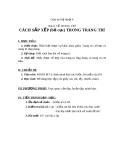 Giáo án bài Cách sắp xếp và bố cục trong trang trí - Mỹ thuật 6 - GV.N.Hồng Nhung