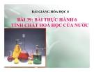 Bài giảng Bài thực hành 6 Tính chất hóa học của nước - Hóa 8 - GV.N Nam