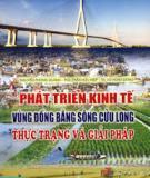 Phát triển kinh tế vùng Đồng bằng sông Cửu Long - Thực trạng và giải pháp  - Nguyễn Phong Quang