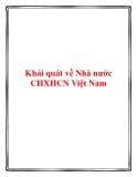 Khái quát về Nhà nước Chủ  nghĩa xã hội Việt Nam