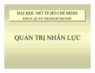 Bài giảng Quản trị nhân lực - Đại học Mở TP Hồ Chí Minh