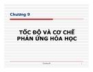 Bài giảng Tốc độ và cơ chế phản ứng hóa học