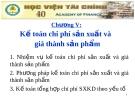 Bài giảng Kế toán doanh nghiệp (Nguyễn Thị Nga) - Chương 5: Kế toán chi phí sản xuất và giá thành sản phẩm