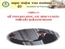 Bài giảng Kế toán doanh nghiệp (Nguyễn Thị Nga) - Chương 6: Kế toán bán hàng và xác định phân phối kết quả kinh doanh