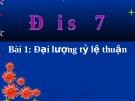 Bài giảng Đại lượng tỉ lệ thuận - Toán 7 - GV.V.N.Diễm