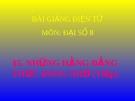 Bài giảng Đại số 8 chương 1 bài 5: Những hằng đẳng thức đáng nhớ (tiếp theo)