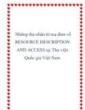 Những thu nhận từ toạ đàm về Resource Description and Access tại Thư viện Quốc gia Việt Nam